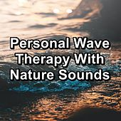 Personal Wave Therapy With Nature Sounds de Baby Sleep Sleep