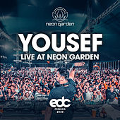 Live At Neon Garden: EDC Mexico 2020 de Yousef