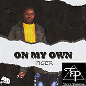 On My Own de Tiger