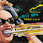 First Time by DJ PP