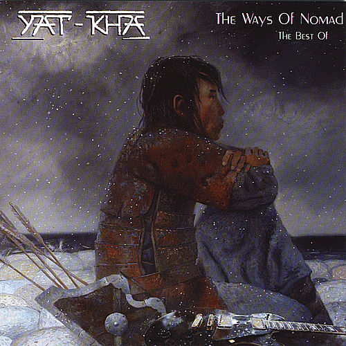 'The Ways of Nomad' The Best by Yat-Kha