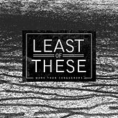More Than Conquerors EP by Least of These