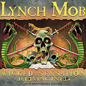 Wicked Sensation (reimagined) by Lynch Mob