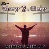 From Glory 2 Glory von Kindu Kinte