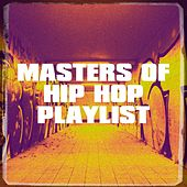 Masters of Hip Hop Playlist by Instrumental Hip Hop Beats Crew, Meister des Hip-Hop, #1 Hip Hop Hits