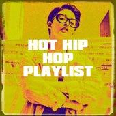 Hot Hip Hop Playlist by Platinum Deluxe, Tough Rhymes, Graham Blvd, Groovy-G, Slam Queenz, Regina Avenue, Fresh Beat MCs, Countdown Mix-Masters, Fette Beatz, Sister Nation, Bling Bling Bros