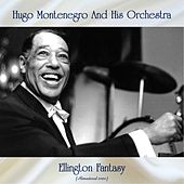 Ellington Fantasy (Remastered 2020) by Hugo Montenegro