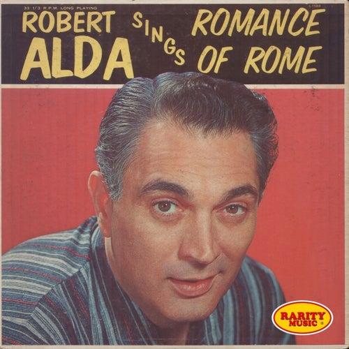 Sings Romance of Rome: Rarity Music Pop, Vol. 181 by Robert Alda