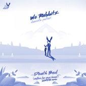 death bed (coffee for your head) (Luxda Remix) von We Rabbitz