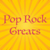 Pop Rock Greats by Various Artists