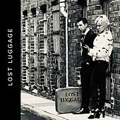 Lost Luggage von Lost Luggage