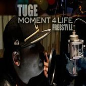 Moment 4 Life Freestyle by DJ Magicmike-Spud
