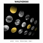 Are You Moving On? de Viniloversus