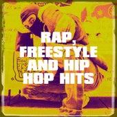 Rap, Freestyle and Hip Hop Hits by Rap Beats, Hip Hop Classics, Hip Hop Club