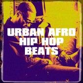 Urban Afro Hip Hop Beats by Dope Rap Hip Hop Beats, Instrumentals Beats 2012, Indie Hop-Hop Acts aus den USA