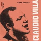 Come Pioveva (1956) di Claudio Villa