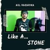 Like a Stone de Axl Hazarika