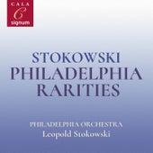 Stokowski: Philadelphia Rarities de The Philadelphia Orchestra