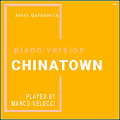 Chinatown (Music Inspired by the Film) (Piano Version) by Marco Velocci