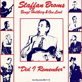 Did I Remember (Remastered) von Staffan Broms