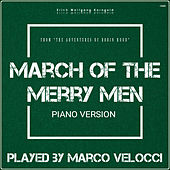 March of the Merry Men (Music Inspired by the Film) by Marco Velocci