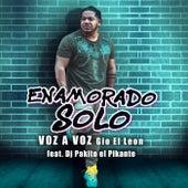 Enamorado Solo (feat. DJ Pakito el Pikante) de Voz A Voz