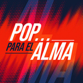 Pop para el alma by Various Artists
