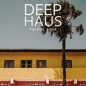 Deep Haus, Vol. 4 (Finest Deep House Bangers) by Various Artists