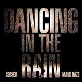 Dancing in the Rain von Cosher
