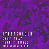 Hypercolour (Mind Against Remix) von CamelPhat