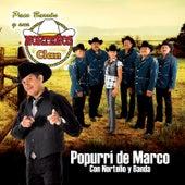 Popurrí de Marco Con Norteño y Banda by Paco Barrón y sus Norteños Clan