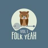 Folk Yeah! Vol. 1 by Various Artists