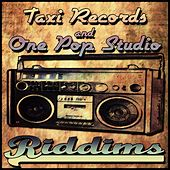 Taxi Records & One Pop Studio Riddims von Various Artists
