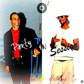 Party In Session - Single by Scantana