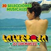 20 Selecciónes Musicales de La Luz Roja De San Marcos