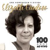 Elizeth Cardoso 100 Anos (Ao Vivo) de Vários Artistas