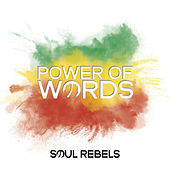 Power of Words by Soul Rebels