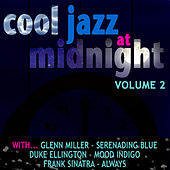 Cool Jazz At Midnight Vol 2 by Various Artists