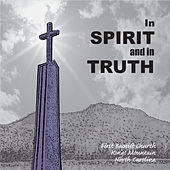 In Spirit and in Truth by Various Artists