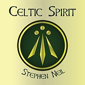 Celtic Spirit by Stephen Neil