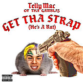 Get Tha Strap (He's a Rat) by Telly Mac