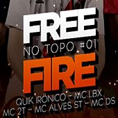 Free Fire no Topo #01 by Quik Ironico