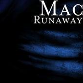 Runaway von Mac