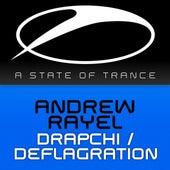 Drapchi / Deflagration by Andrew Rayel