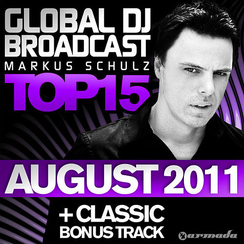 Global DJ Broadcast Top 15 - August 2011 by Various Artists