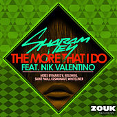 The More That I Do by Sharam Jey