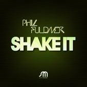 Shake It von Phil Fuldner
