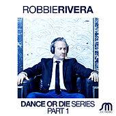 Dance or Die Series by Robbie Rivera
