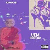 Vem Dançar de Oaks