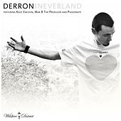 Neverland / When It All Falls Down by Derron